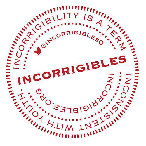 Incorrigibles